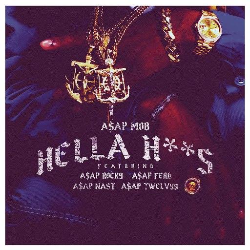 A$AP Mob альбом Hella Hoes