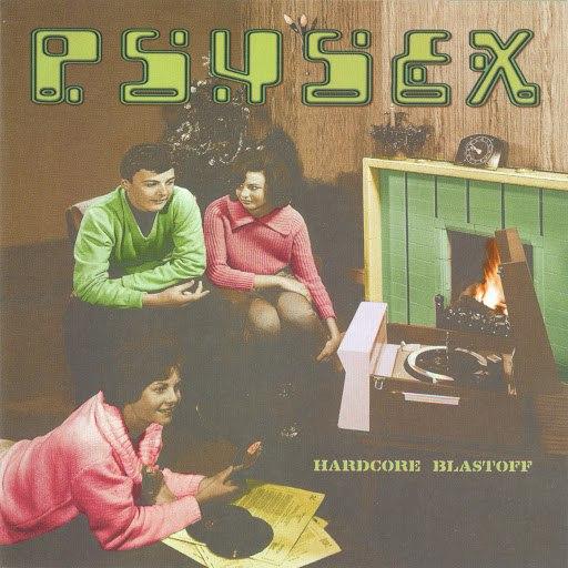 Psysex альбом Hardcore Blastoff