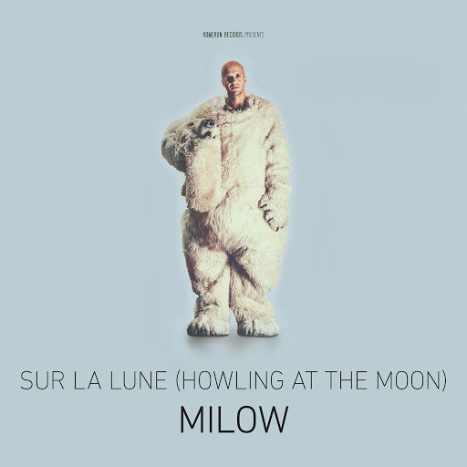 Milow альбом Sur la lune (Howling At The Moon)