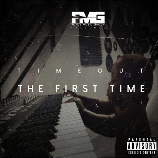 Тайм-Аут альбом The First Time