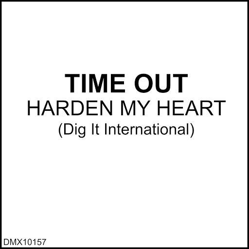 Тайм-Аут альбом Harden My Heart