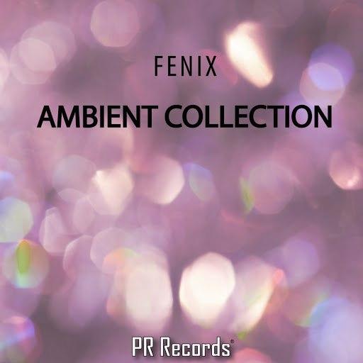 FeniX альбом Ambient Collection