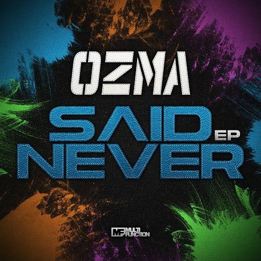 Ozma альбом Said Never