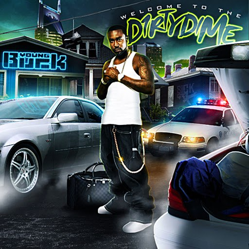 Young Buck альбом Welcome to the Dirty Dime