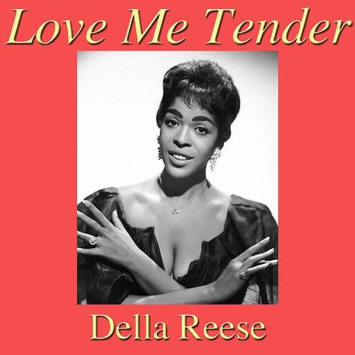 Della Reese альбом Love Me Tender
