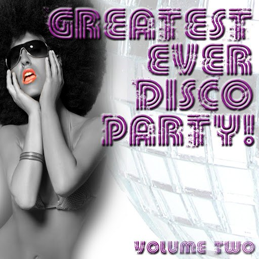 Jupiter альбом Greatest Ever Disco Party! Volume 2