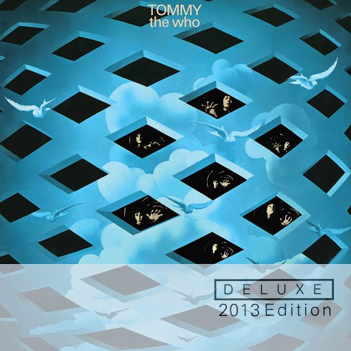 The Who альбом Tommy (Remastered 2013 Deluxe Edition)