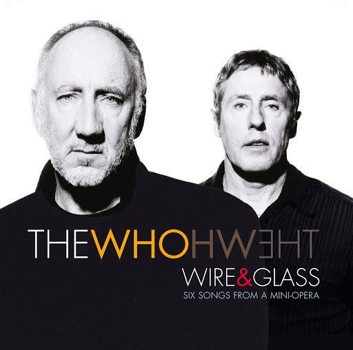 The Who альбом Wire And Glass (UK 2 track e-single)