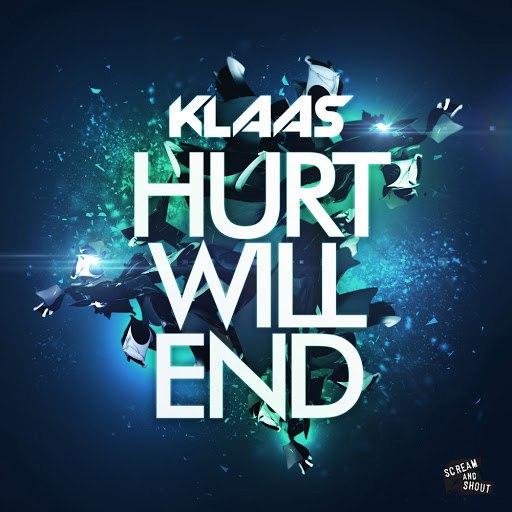 Klaas альбом Hurt Will End