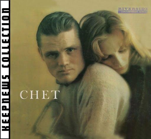 Chet Baker альбом Chet [Keepnews Collection]