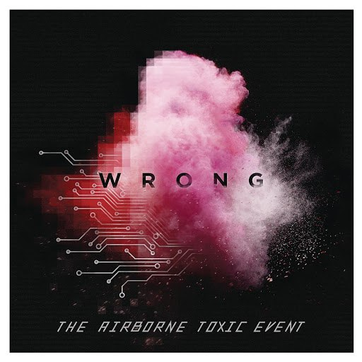 The Airborne Toxic Event альбом Wrong
