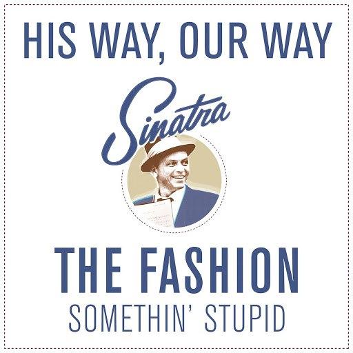 The Fashion альбом Somethin' Stupid