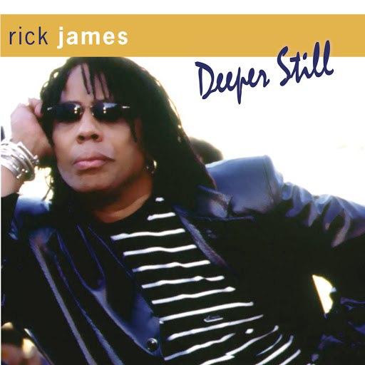Rick James альбом Deeper Still