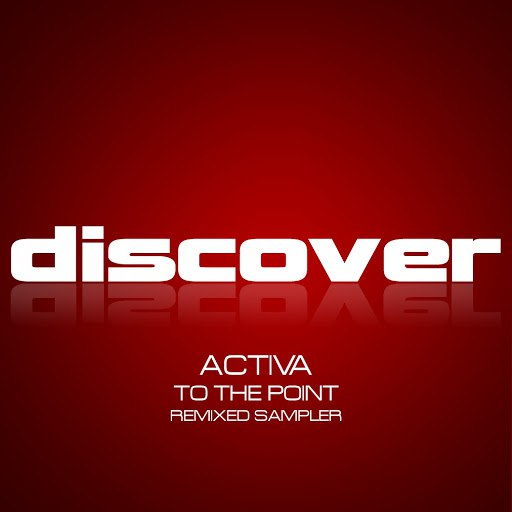 Activa альбом To the Point - Remixed (Sampler)