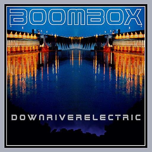 Boombox альбом downriverelectric