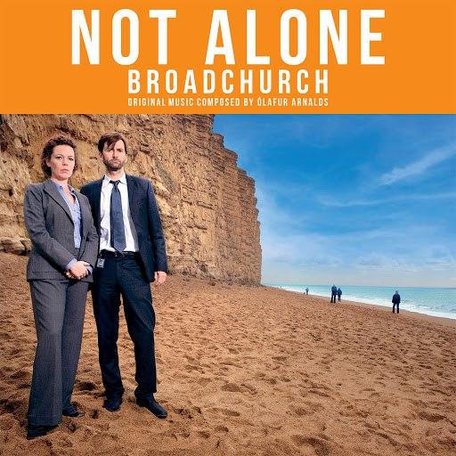 Ólafur Arnalds альбом Not Alone - Broadchurch