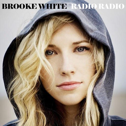 Brooke White альбом Radio Radio