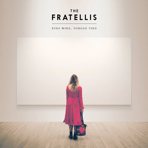 The Fratellis альбом Eyes Wide, Tongue Tied (Super Deluxe)