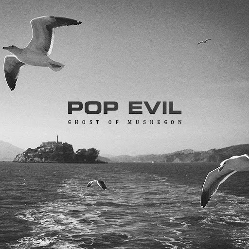 Pop Evil альбом Ghost of Muskegon
