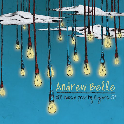 Andrew Belle альбом All Those Pretty Lights EP