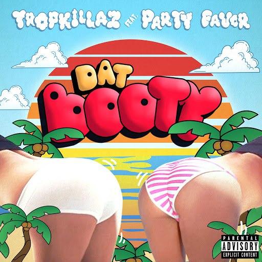 Tropkillaz альбом Dat Booty