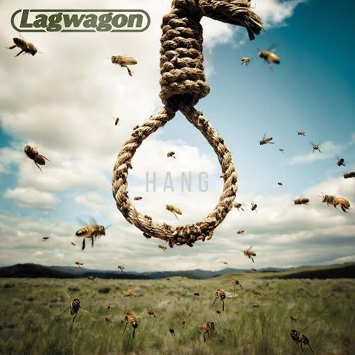 Lagwagon альбом Hang