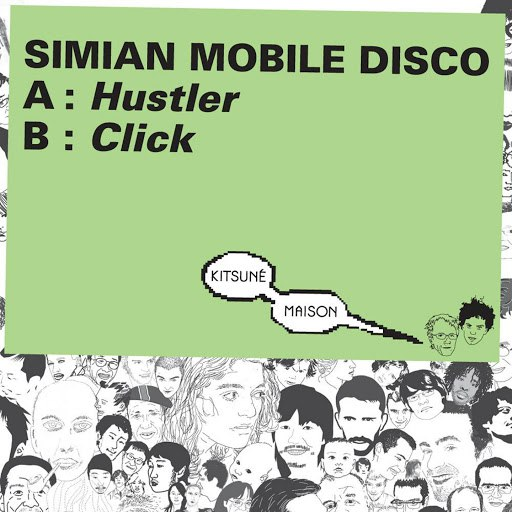 Simian Mobile Disco альбом Kitsuné: Hustler