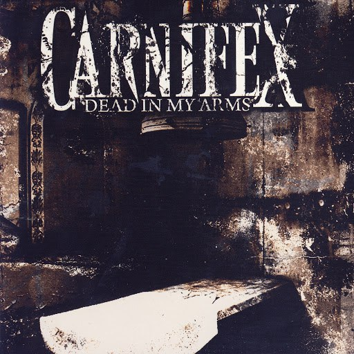 Carnifex альбом Dead In My Arms