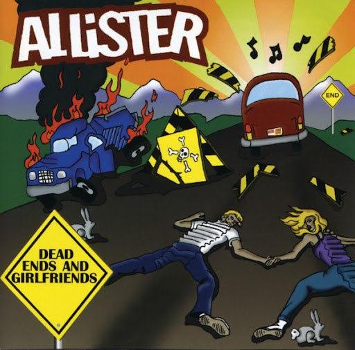 Allister альбом Dead Ends & Girlfriends