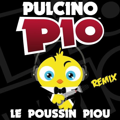 Pulcino Pio альбом Le Poussin Piou (Remix)