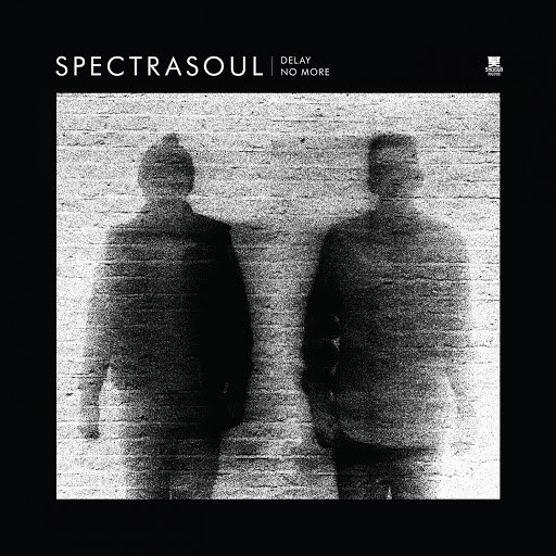 SpectraSoul альбом Delay No More
