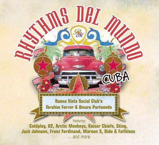 Rhythms Del Mundo альбом Rhythms Del Mundo Cuba (Slidepac)
