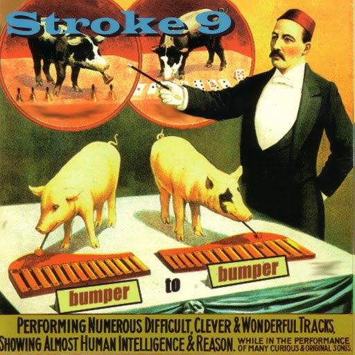 Stroke 9 альбом Bumper To Bumper