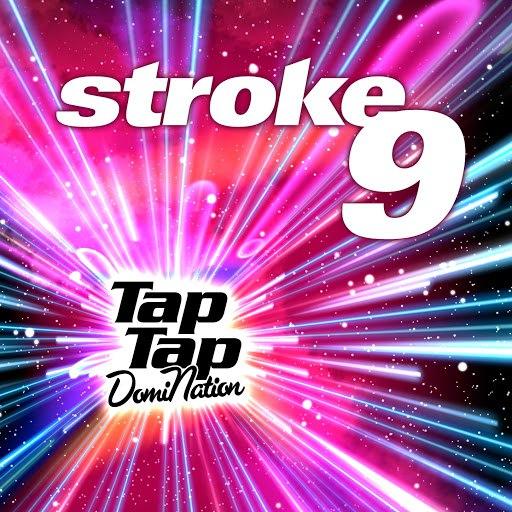 Stroke 9 альбом Tap Tap Domination