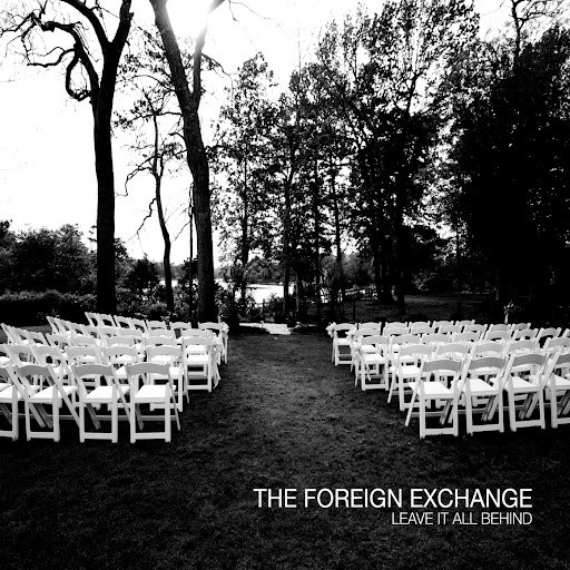 The Foreign Exchange альбом Leave It All Behind