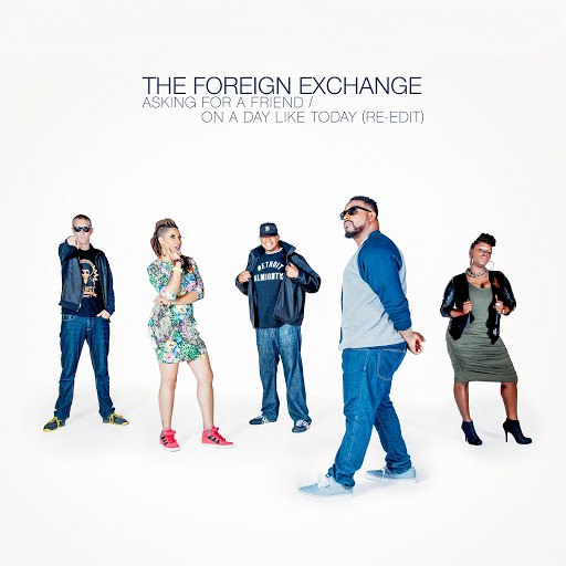 The Foreign Exchange альбом Asking For A Friend / On A Day Like Today (Re-Edit)