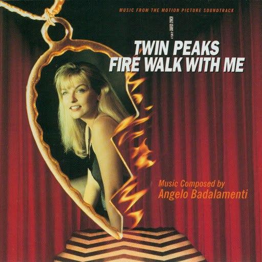 Angelo Badalamenti альбом Twin Peaks: Fire Walk With Me - Soundtrack