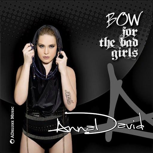 Anna David альбом Bow (For the Bad Girls)
