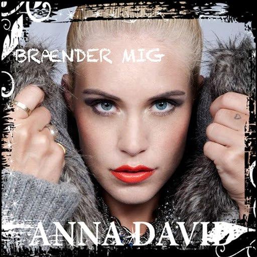 Anna David альбом Brænder Mig