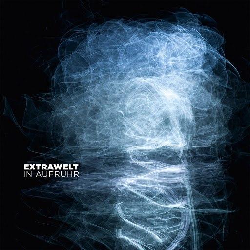 Extrawelt альбом In Aufruhr