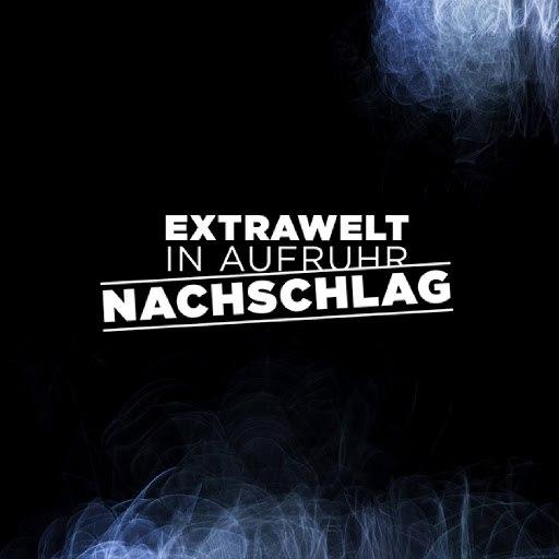 Extrawelt альбом In Aufruhr / Nachschlag