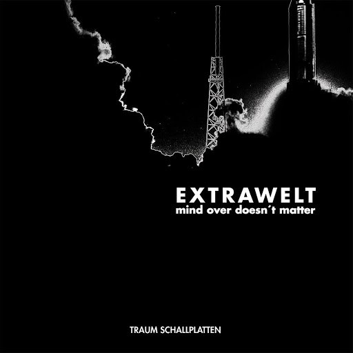 Extrawelt альбом Mind Over Doesn't Matter