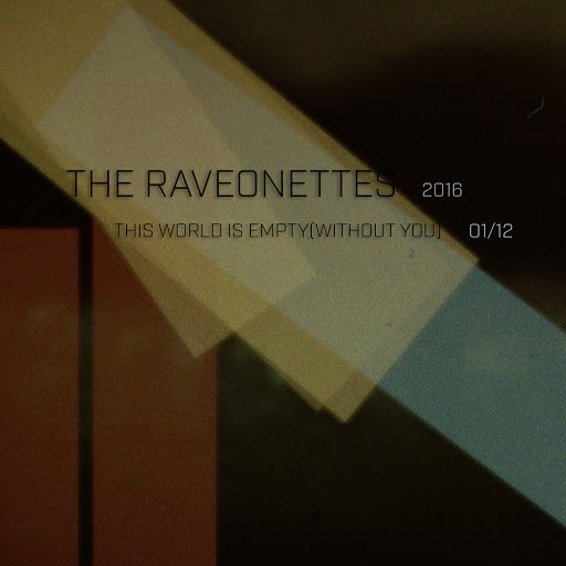 The Raveonettes альбом This World Is Empty (Without You)