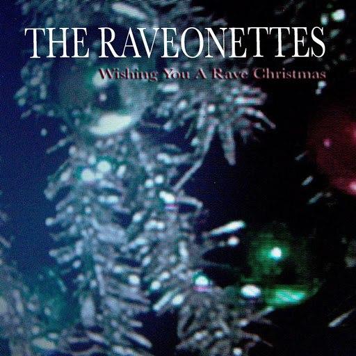 The Raveonettes альбом Wishing You A Rave Christmas