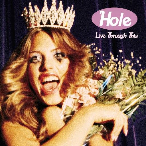 Hole альбом Live Through This