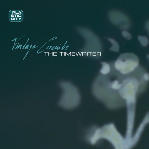 The Timewriter альбом Vintage Circuits