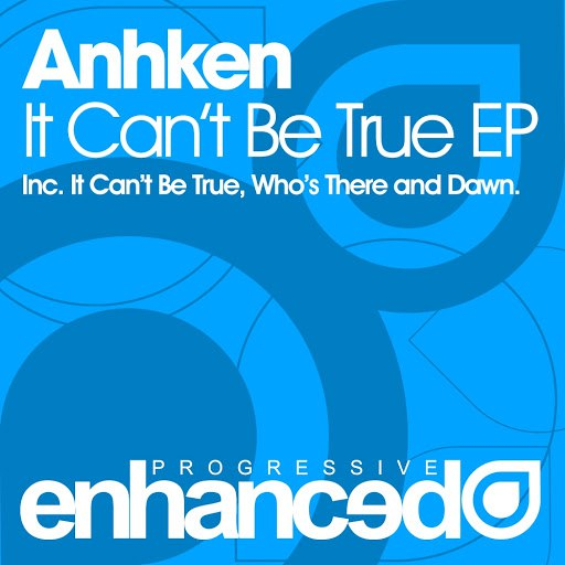 Anhken альбом It Can't Be True EP
