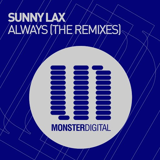 Sunny Lax альбом Always (The Remixes)