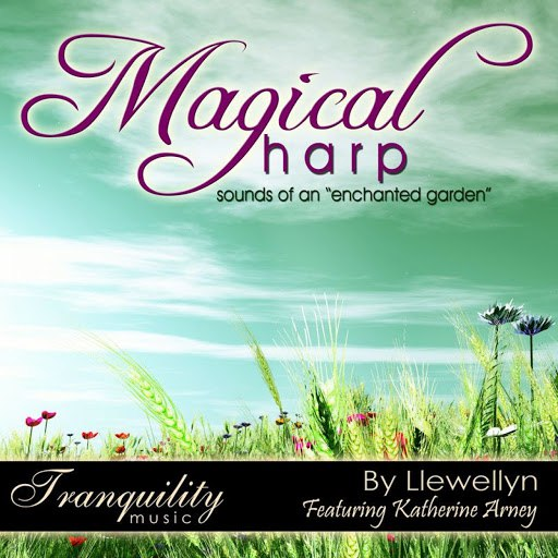 Llewellyn альбом Magical Harp - Sounds of an Enchanted Garden - Featuring Katherine Arney