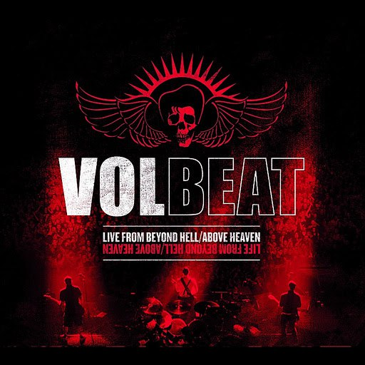 Volbeat альбом Live From Beyond Hell / Above Heaven